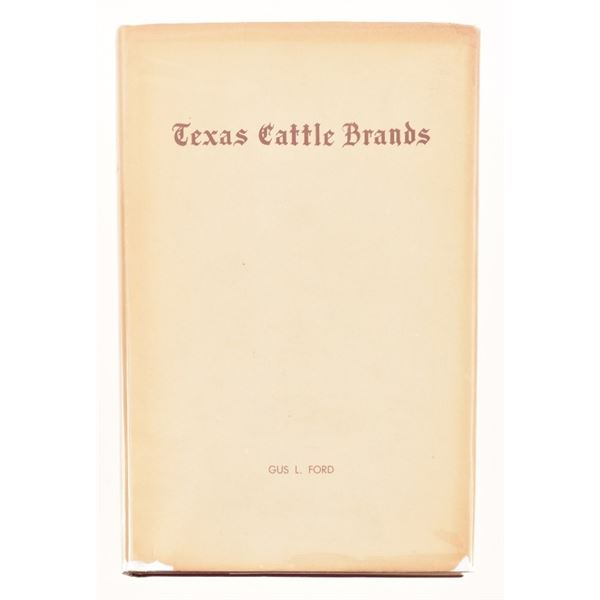 """""""Texas Cattle Brands"""" by Gus L. Ford"""