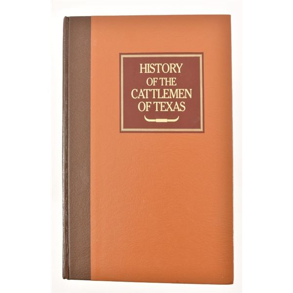 """""""History of the Cattlemen of Texas"""""""