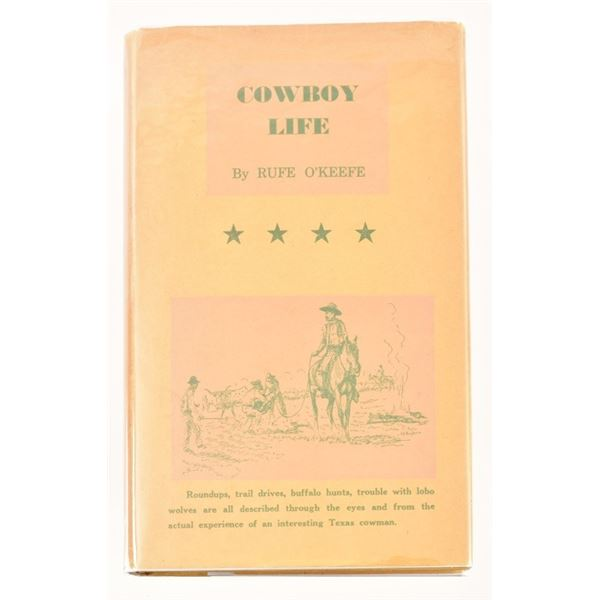 """Cowboy Life"" by Rufe O'Keefe"