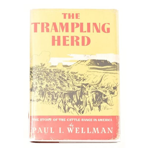 """""""The Trampling Herd"""" by Paul I. Wellman"""