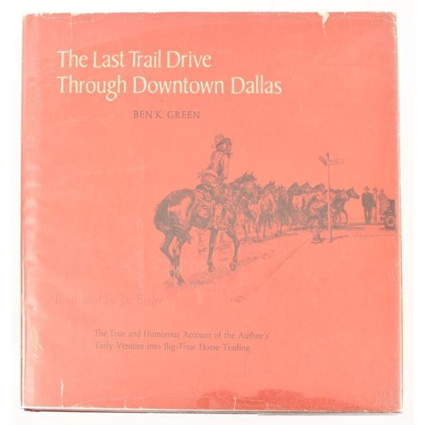 """The Last Trail Drive Through Downtown Dallas"""