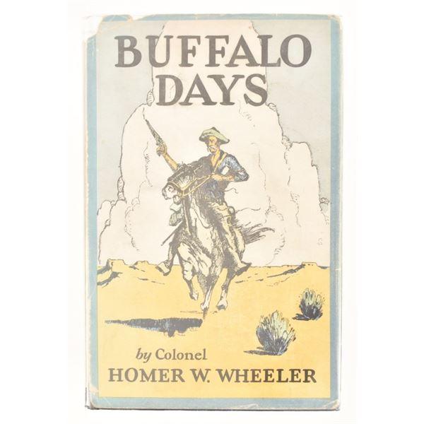 """Buffalo Days"" by Colonel Homer W. Wheeler"
