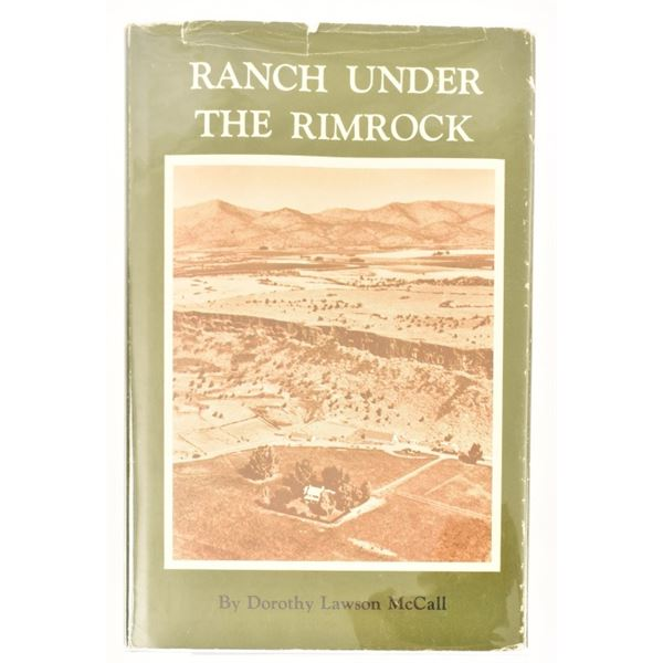 """""""Ranch Under The Rimrock"""" by Dorothy McCall"""