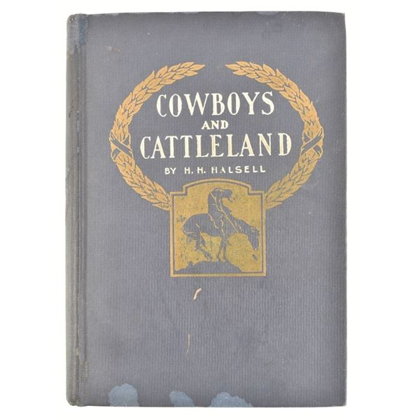 """""""Cowboys and Cattleland"""" by H.H. Halsell"""