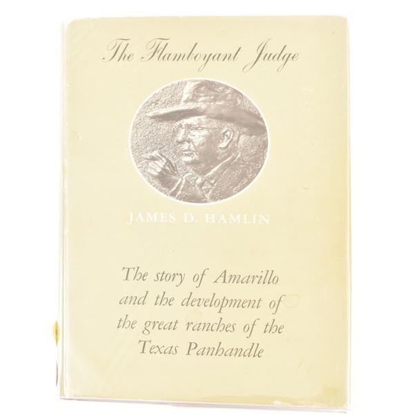 """""""The Flamboyant Judge, James D. Hamlin"""""""
