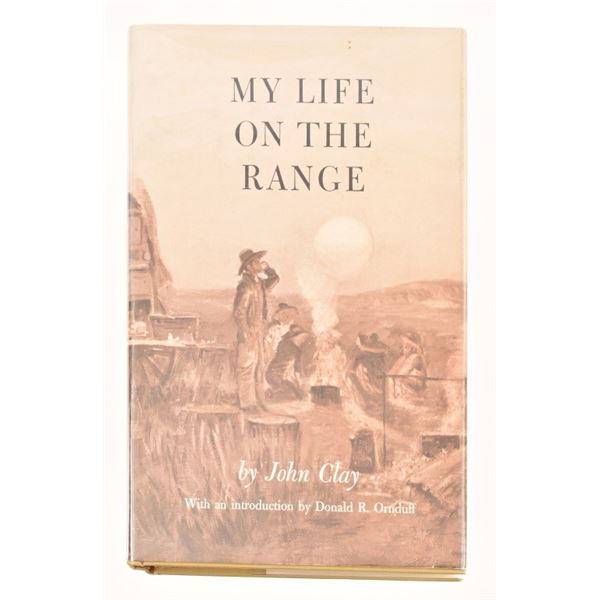 """My Life on the Range"" by John Clay"