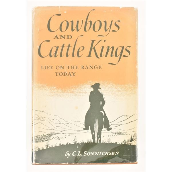"""""""Cowboys and Cattle Kings"""" by C.L. Sonnichsen"""