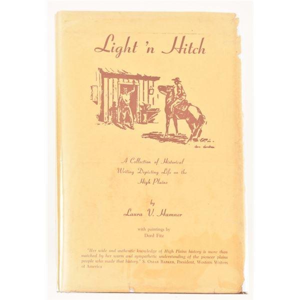 """Light 'n Hitch"" by Laura V. Hamner"
