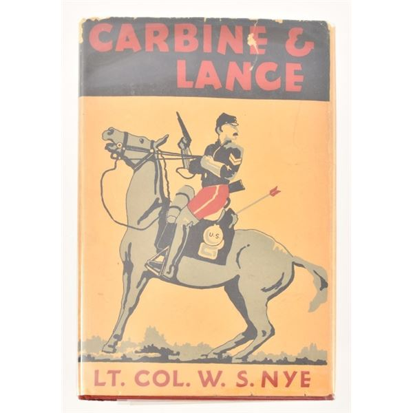 """Carbine & Lance"" by Lt. Col. W. S. Nye"