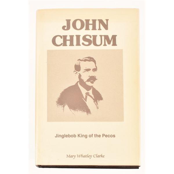 """John Chisum"" by Mary Whatley Clarke"