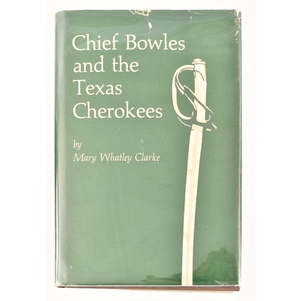 """""""Chief Bowles and the Texas Cherokees"""""""