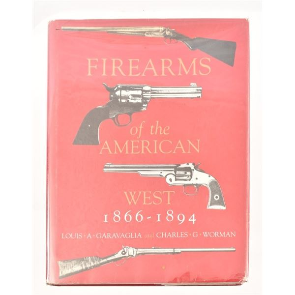 """""""Firearms of the American West"""""""