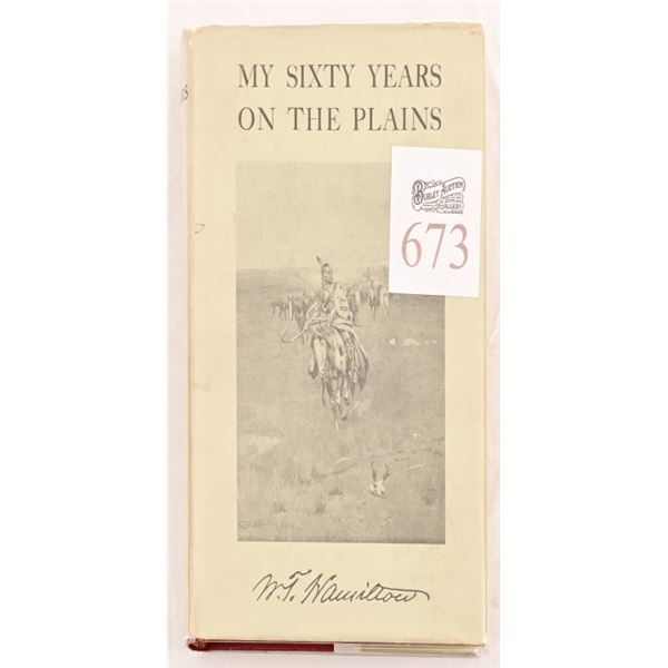 """""""My Sixty Years On The Plains"""" Charles Russell"""