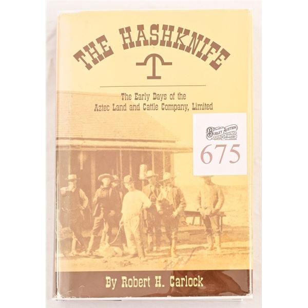 """The Hashknife"" Early Days Aztec Land & Cattle Co."