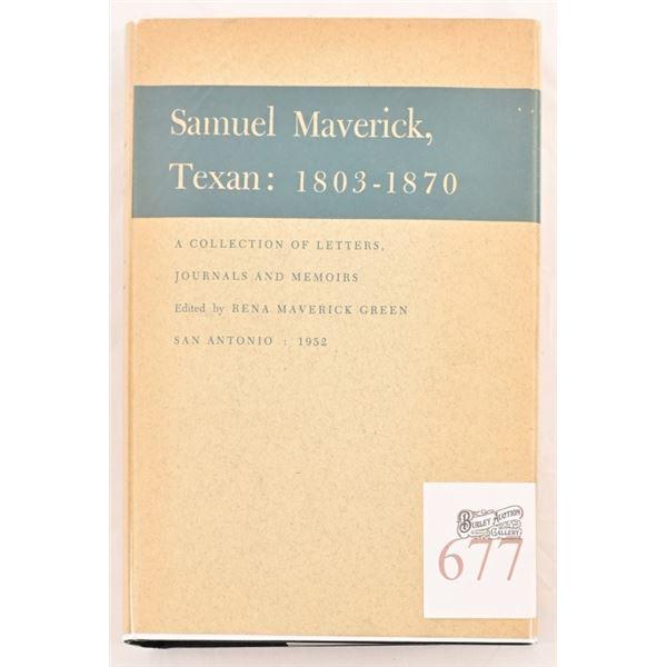 """Samuel Maverick"" Texan: 1803 -1870"