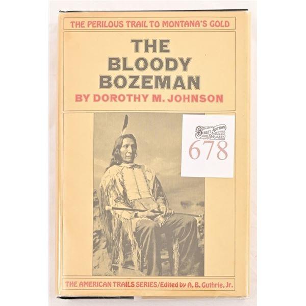 """The Bloody Bozeman"" By Dorthy M. Johnson"