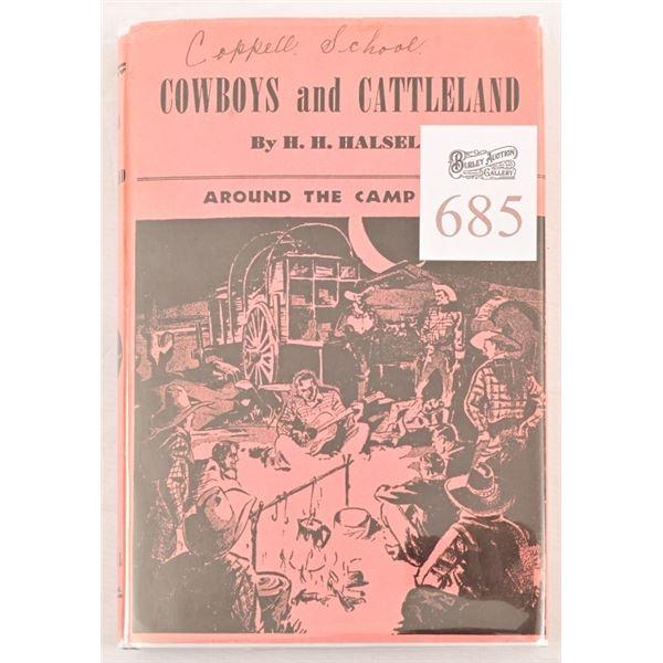 """""""Cowboys an Cattleland"""" by H.H. Halsell"""