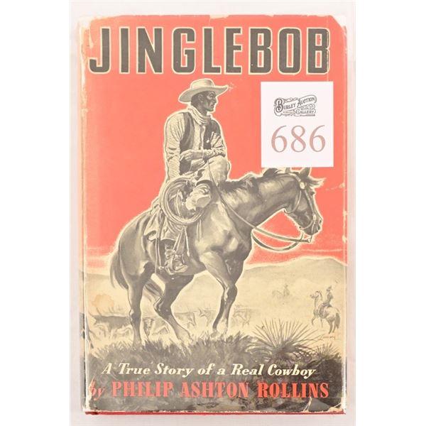 """""""Jinglebob"""" Story of a Real Cowboy"""