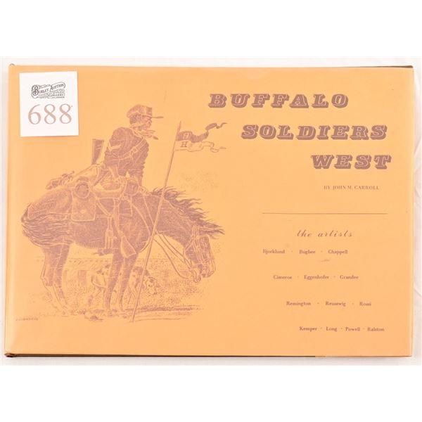 """""""Buffalo Soldiers West"""" by John M.Carroll"""