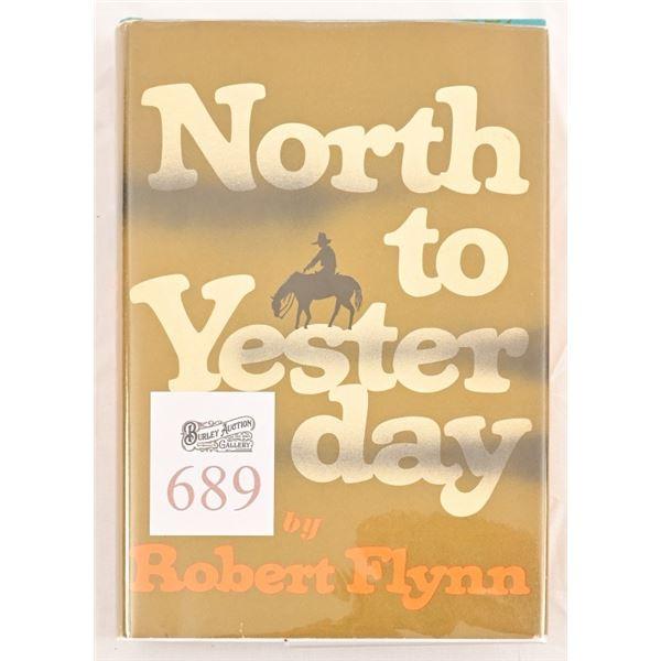 """North to Yesterday"" by Robert Flynn"