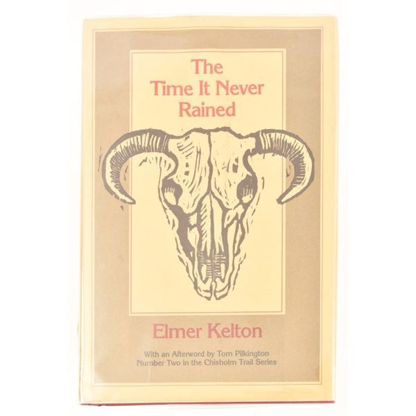 """""""The Time It Never Rained"""" by Elmer Kelton"""