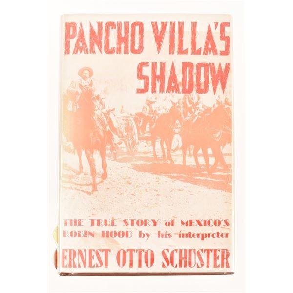 """Pancho Villa's Shadow"" by Ernest Otto Schuster"