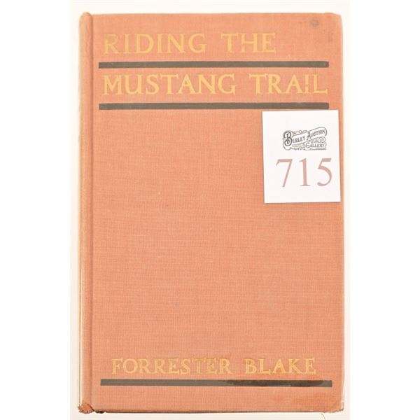 """""""Riding The Mustang Trail""""by Forrester Blake"""