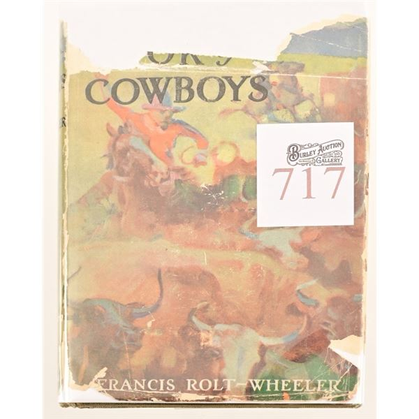 """""""The Book of Cowboys"""" by Francis Rolt - Wheeler"""
