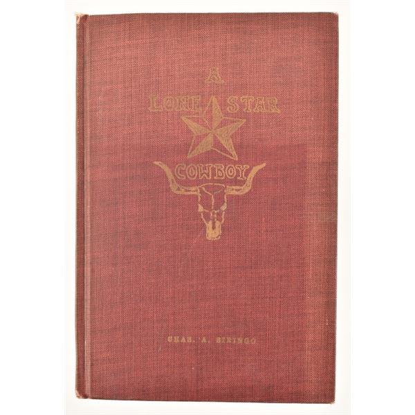 """""""A Lone Star Cowboy"""" by Chas. A Siringo"""