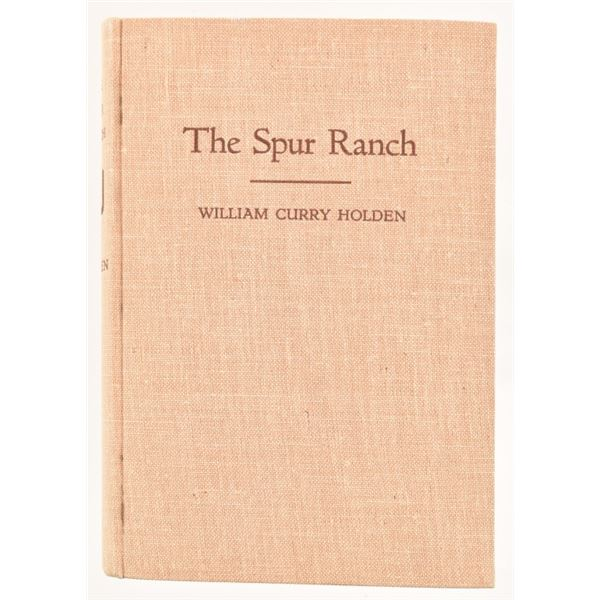 """""""The Spur Ranch"""" by William Curry Holden"""