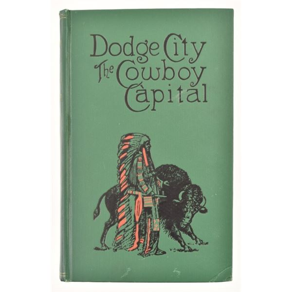 """Dodge City Cowboy Capital & The Great Southwest"""