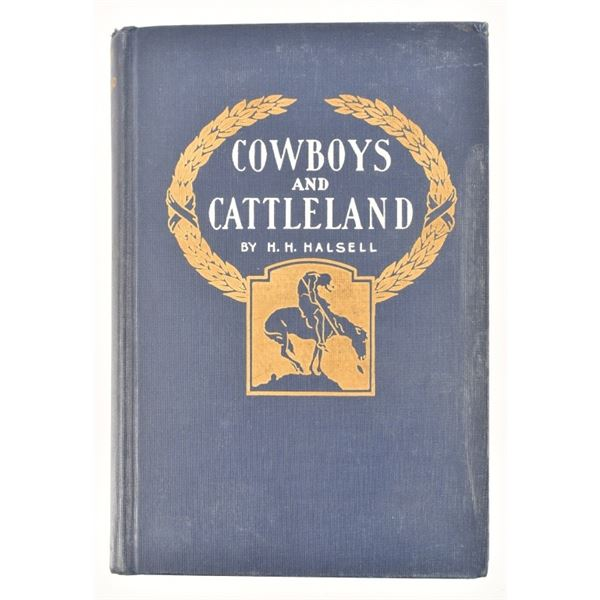 """""""Cowboys and Cattleland""""by H.H. Halsell"""