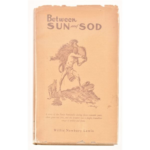 """Between Sun and Sod"" by Willie Newbury Lewis"
