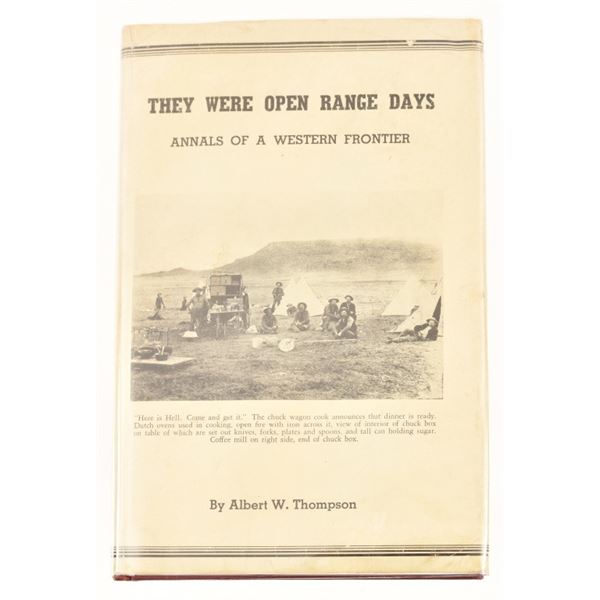 """They Were Open Range Days"" by Albert W.Thompson"