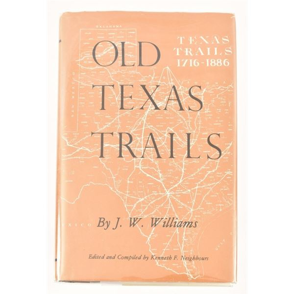 """""""Old Texas Trails"""" by J. W. Williams"""