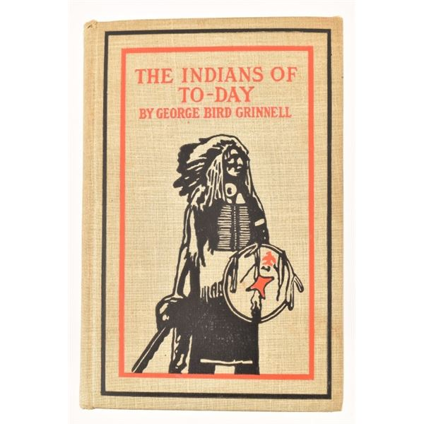 """""""The Indians of To-Day"""" by George Bird Grinnell"""