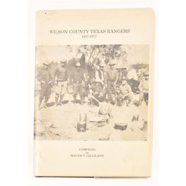 Wilson County Texas Rangers 1837-1977
