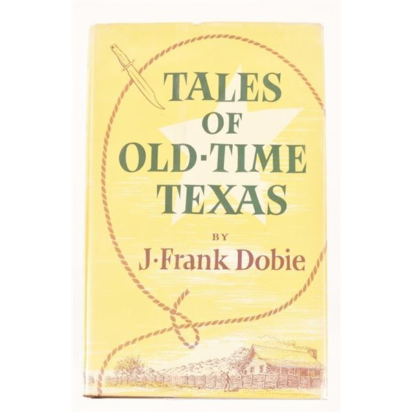 """""""Tales of Old-Time Texas""""by J Frank Dobie"""