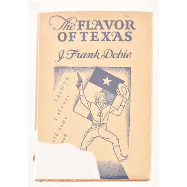"""The Flavor of Texas""by J. Frank Dobie"