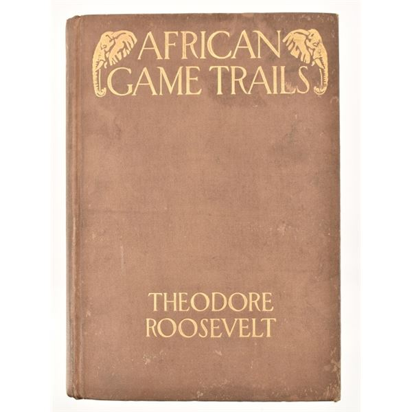 """""""African Game Trails"""" by Theordore Roosevelt"""