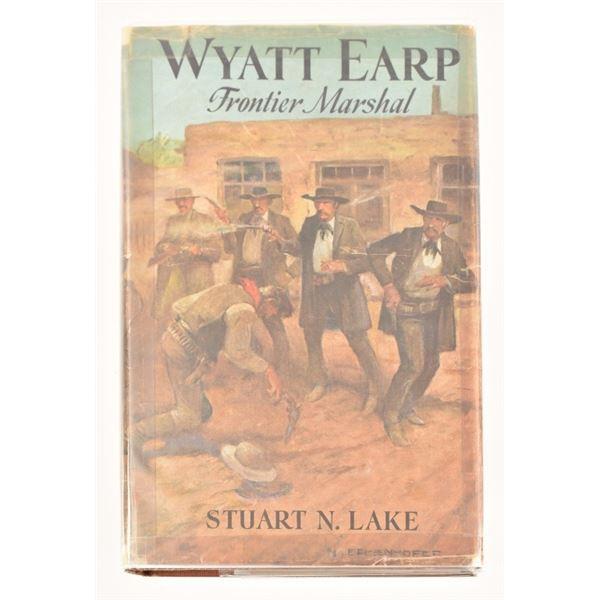 """Wyatt Earp, Frontier Marshal"""