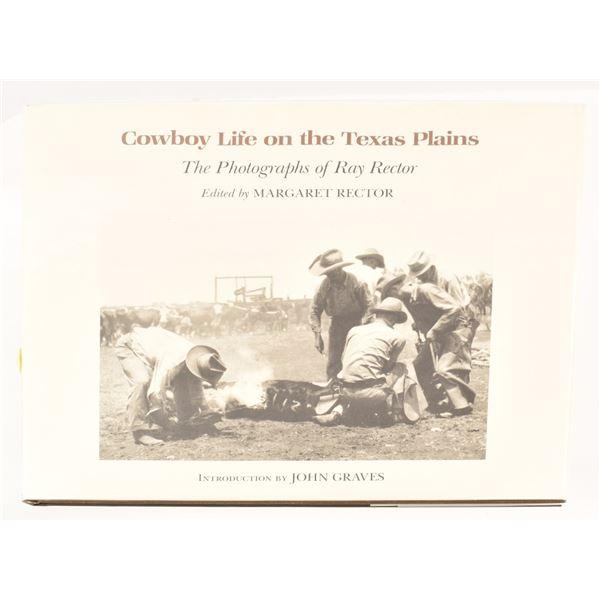 """Cowboy Life on the Texas Plains"""