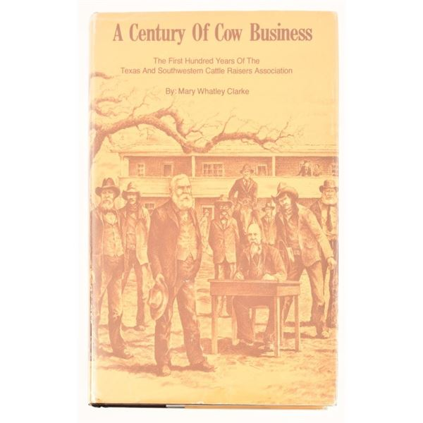 """""""A Century of Cow Business"""" by Mary Whatley Clarke"""