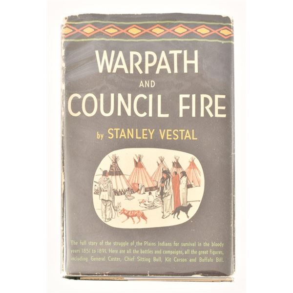 """""""Warpath and Council Fire"""" by Stanley Vestal"""
