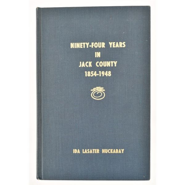 """""""Ninty Four Years in Jack County''"""