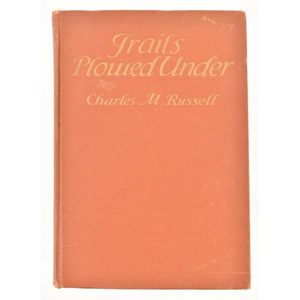 """""""Trails Plowed Under"""" by Charles M. Russell"""