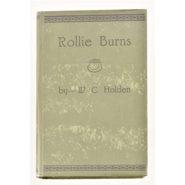 """Rollie Burns"" by W.C. Holden"
