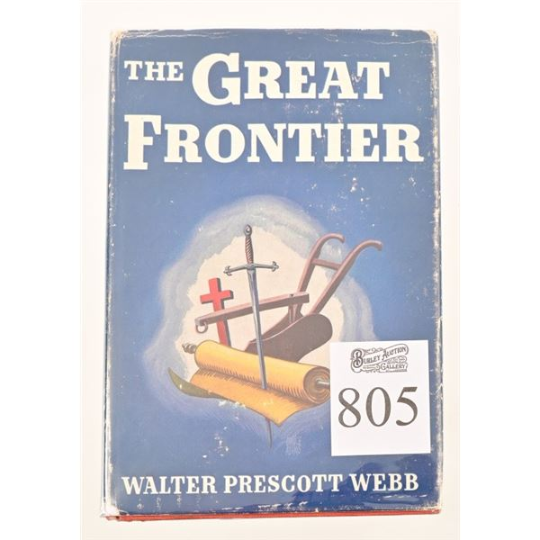 """""""The Great Frontier"""" by Walter Prescott Webb"""