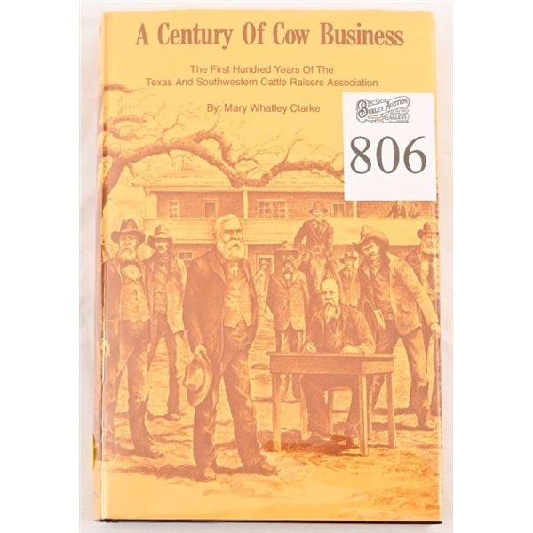 """""""A Century of Cow Business' by Mary Whatley Clarke"""