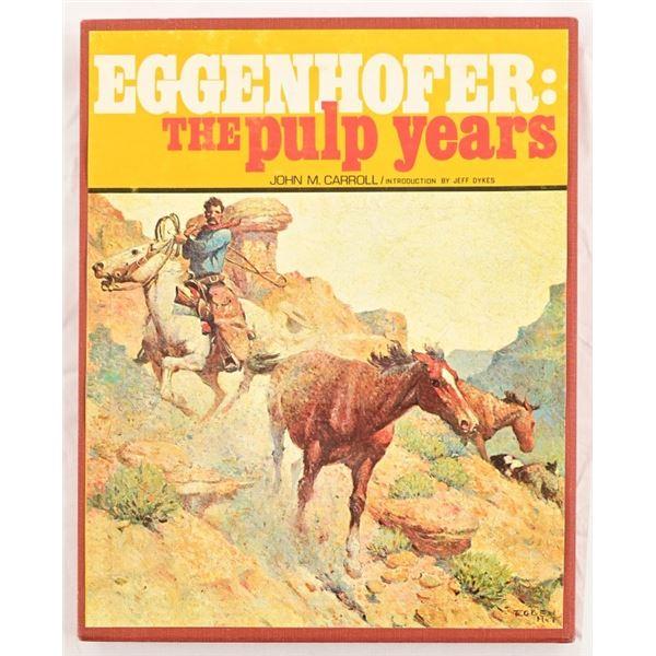 """Eggenhoffer: The Pulp Years"" by John M Carroll"